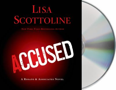Accused [sound recording] / Lisa Scottoline.