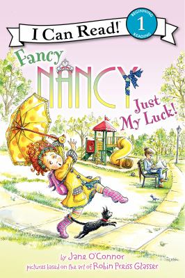 Fancy Nancy : just my luck!