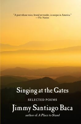 Singing at the gates : selected poems