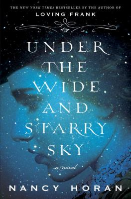Under the wide and starry sky : a novel