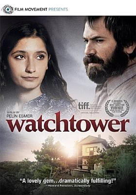 Watchtower [videorecording] / Film Movement presents ; producers, Tolga Esmer, Ni̇da Karabol Akdeni̇z, Peli̇n Esmer ; written & directed by Peli̇n Esmer.
