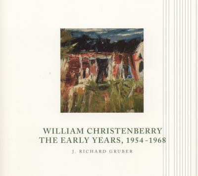 William Christenberry : the early years, 1954-1968