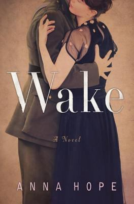 Wake : a novel / Anna Hope.