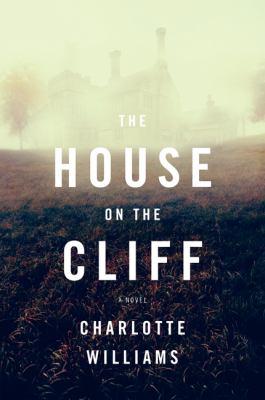 The house on the cliff : a novel