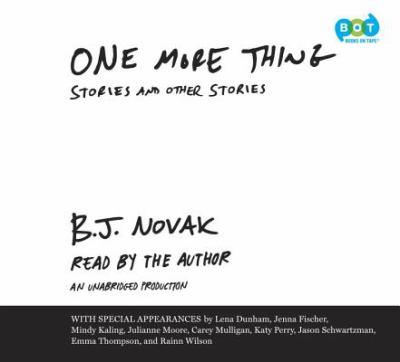 One more thing [sound recordings] / B.J. Novak.