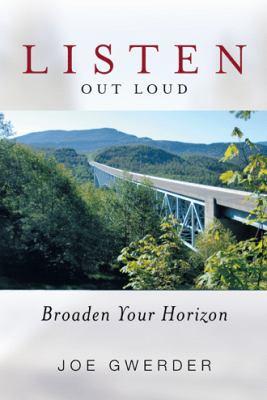 Listen Out Loud : Broaden Your Horizon /