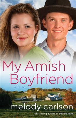 My Amish boyfriend : a novel