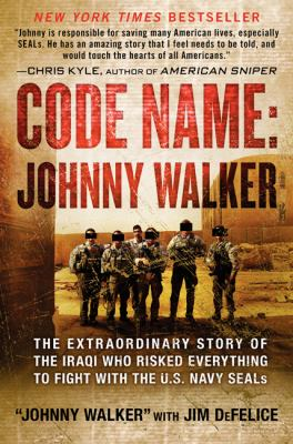 """Code name, Johnny Walker : the extraordinary story of the Iraqi who risked everything to fight with the U.S. Navy SEALs / """"Johnny Walker"""", with Jim DeFelice."""