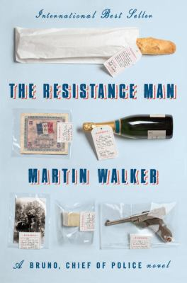 The resistance man : a Bruno, Chief of Police novel