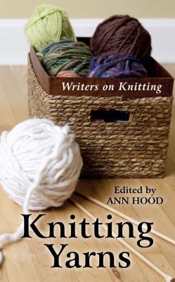 Knitting yarns : writers on knitting
