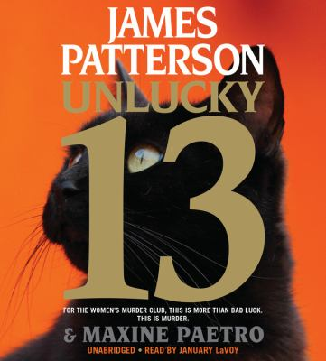 Unlucky 13 [sound recording] / James Patterson & Maxine Paetro.