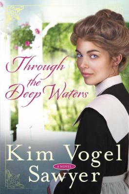 Through the deep waters : a novel