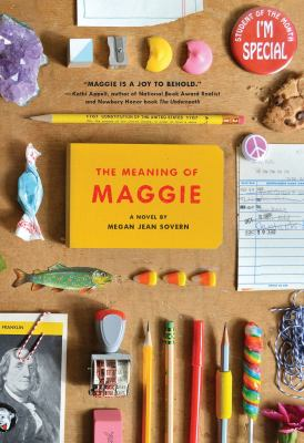 The meaning of Maggie : a novel