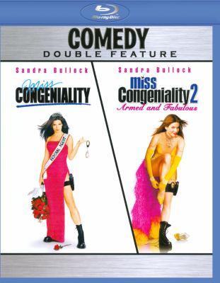 Miss Congeniality Miss Congeniality 2: armed and fabulous