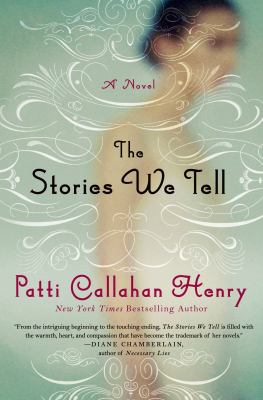 The stories we tell : a novel