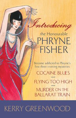 Introducing the Honourable Phryne Fisher