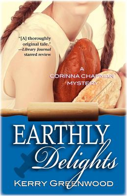 Earthly delights : a Corinna Chapman mystery