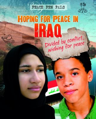 Hoping for peace in Iraq / Jim Pipe.