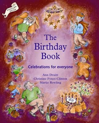 The birthday book : celebrations for everyone