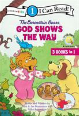 The Berenstain Bears : God shows the way /