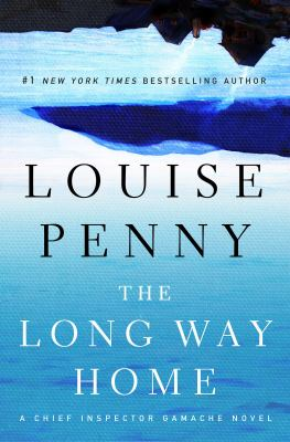 The long way home / Louise Penny.