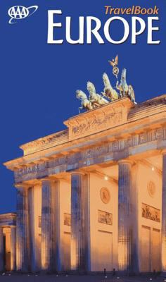 AAA Europe travelbook : the guide to premier destinations