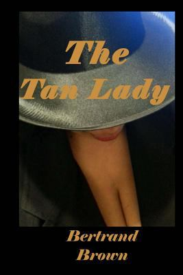The tan lady