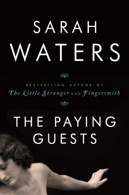 The paying guests / Sarah Waters.