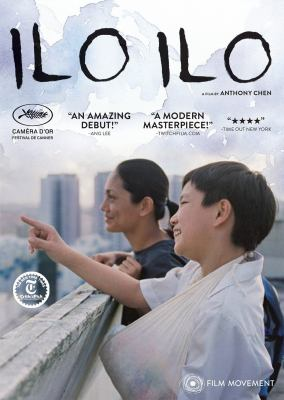 Ilo ilo / Film Movement, Singapore Film Commission, and Ngee Ann Polytechnic present a Fisheye Pictures production ; an Anthony Chen film ; produced by Ang Hwee Sim, Anthony Chen, Wahyuni A. Hadi ; directed by Anthony Chen.