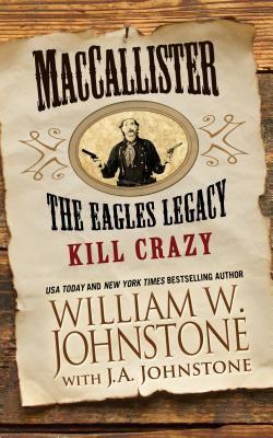 MacCallister : the eagles legacy : kill crazy