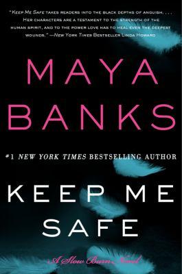 Keep me safe : a slow burn novel
