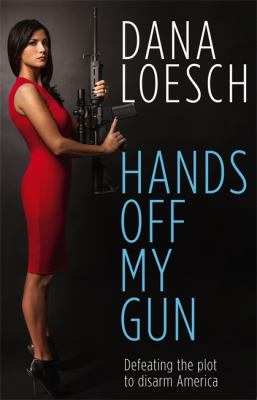 Hands off my gun : defeating the plot to disarm America