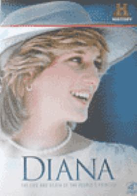 Diana : the life and death of the people's princess