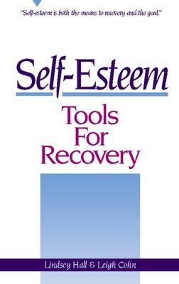 Self-esteem : tools for recovery