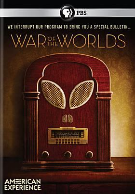 American Experience. War of the Worlds