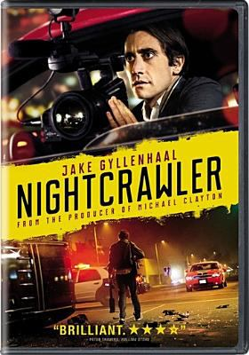 Nightcrawler / Open Road Films and Bold Films present ; produced by Jennifer Fox, Tony Gilroy, Michel Litvak, Jake Gyllenhaal, David Lancaster ; written and directed by Dan Gilroy.