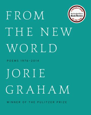From the new world : poems 1976-2014