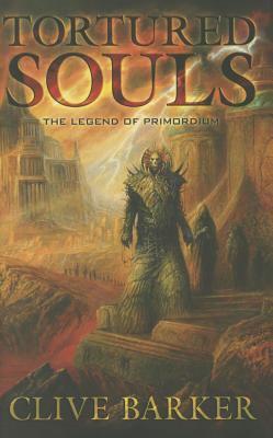 Tortured souls : the legend of Primordium
