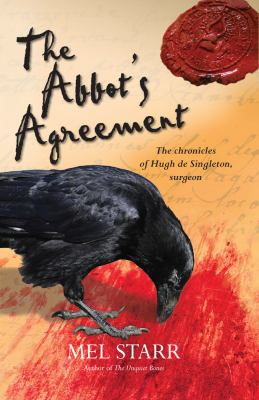 The abbot's agreement : the seventh chronicle of Hugh de Singleton, surgeon