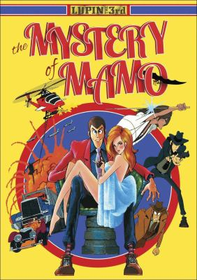 Lupin the 3rd : the mystery of Mamo