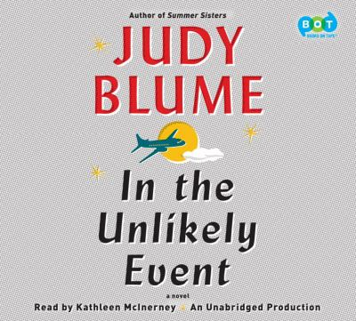 In the unlikely event : a novel / Judy Blume.