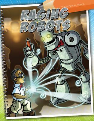 Raging robots