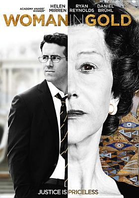Woman in Gold / The Weinstein Company and BBC Films present an Origin Pictures production ; directed by Simon Curtis ; written by Alexi Kaye Campbell ; produced by David M. Thompson, Kris Thykier.