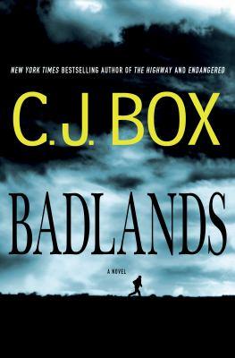 Badlands / C. J. Box.