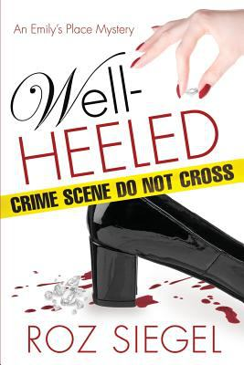 Well-heeled : an Emily's place mystery