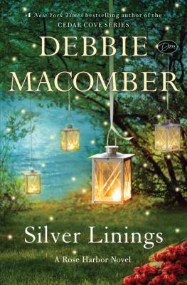 Silver linings : a Rose Harbor novel