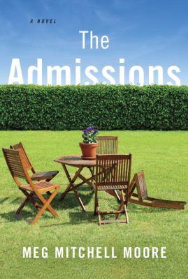 The admissions : a novel