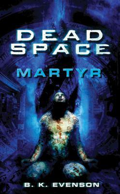 Dead space : martyr
