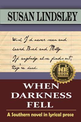 When darkness fell