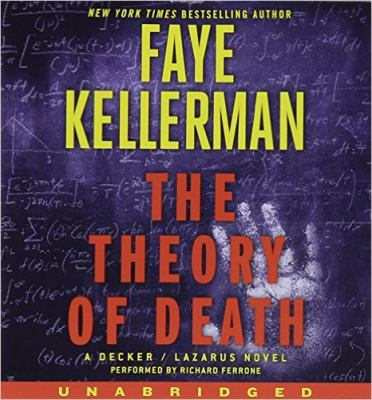 The theory of death : a Decker/Lazarus novel